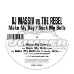 Cover: Dj Massiv Vs. The Rebel - Make My Day