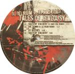 Cover: DJ Delirium - Tales Of Jealousy
