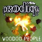 Cover: The Prodigy - Voodoo People