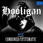 Cover: Haze - Systematic (Haze vs. Djeux Edit)