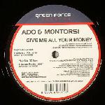 Cover: Ado & Montorsi - Give Me All Your Money