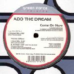 Cover: Ado The Dream - Come On Now