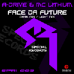 Cover: A-Drive & MC Lithium - Face Da Future