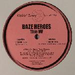 Cover: Baze Heroes - This MF