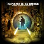 Cover: Mad Dog - Enter The Time Machine (Tha Playah Remix)