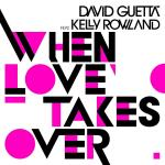 Cover: David Guetta feat. Kelly Rowland - When Love Takes Over (Radio Edit)