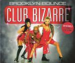 Cover: Brooklyn Bounce - Club Bizarre (Club Mix)