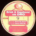 Cover: Brisk & Vagabond - Never Be Alone