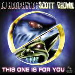 Cover: Dj Neophyte - This One Is For You