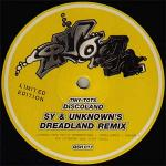 Cover: Sy - Discoland (Sy & Unknown's Dreadland Remix)