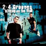 Cover: 2-4 Grooves - Writing On The Wall
