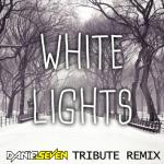 Cover:  - White Lights (Daniel Seven Tribute Remix Edit)