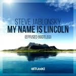 Cover:  - My Name Is Lincoln (Effused Bootleg)