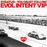 Cover:  - You Must Follow (Evol Intent VIP)